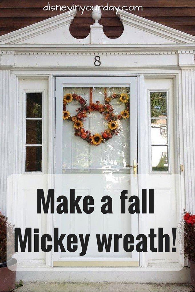 DIY Fall Mickey Wreath - Disney in your Day
