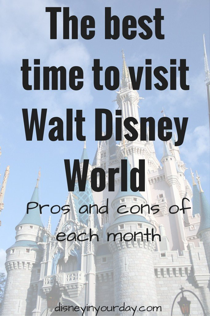 The best time to visit Walt Disney World