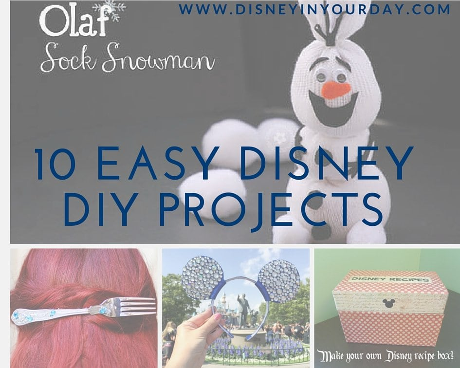 10 easy disney diy projects disney in your day