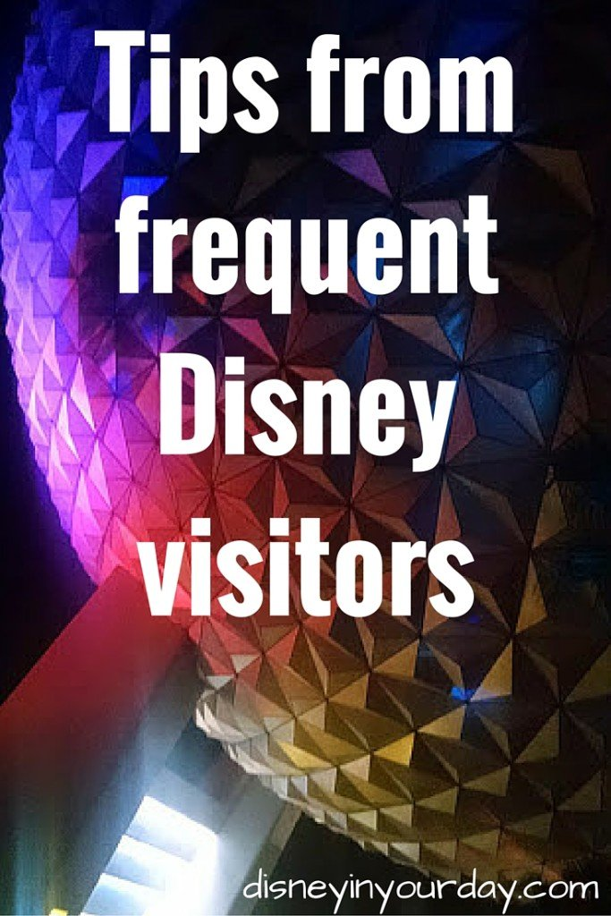Tips from frequent Disney visitors