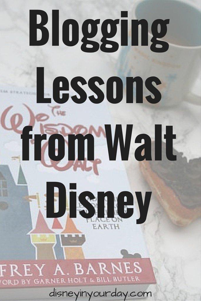 Blogging Lessons from Walt Disney
