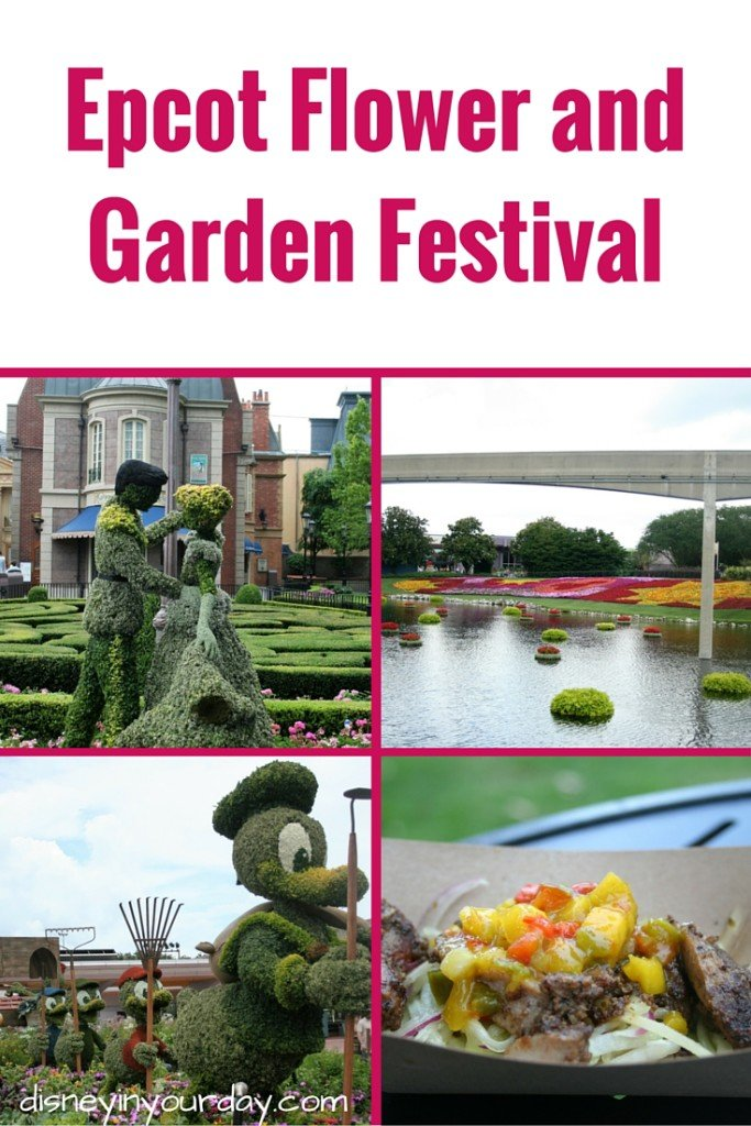 Flower and Garden Festival - Disney in your Day