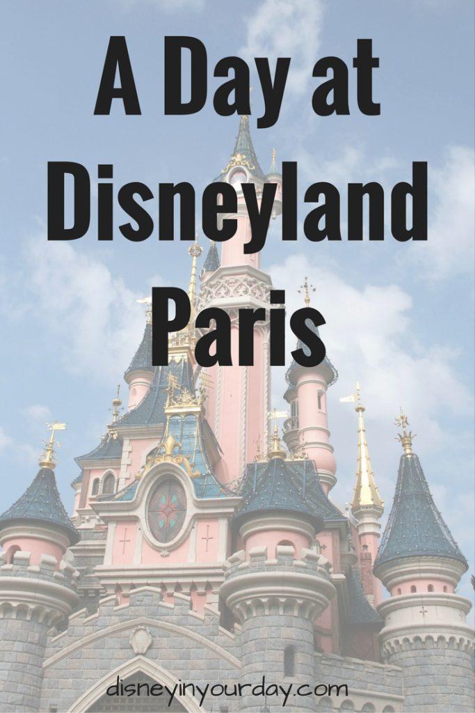 Disneyland Paris park - Disney in your Day