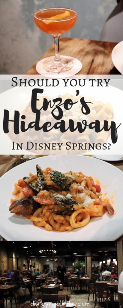Enzo's Hideaway - Disney in your Day