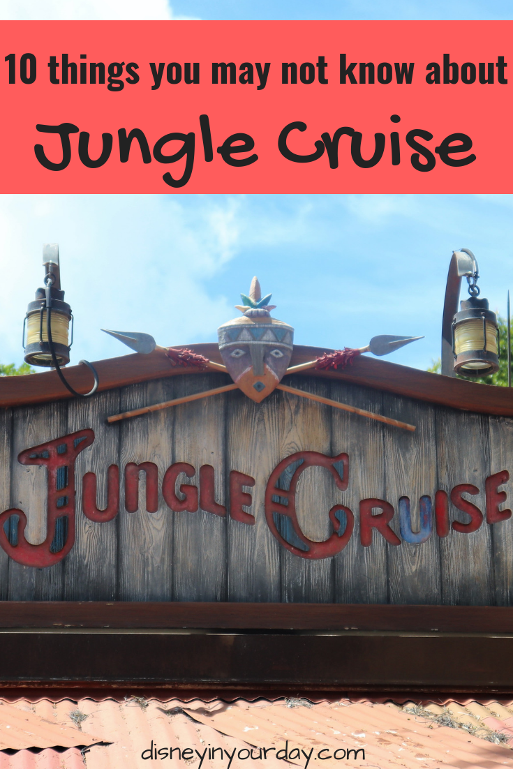 10 Things You May Not Know About The Jungle Cruise Disney In Your Day
