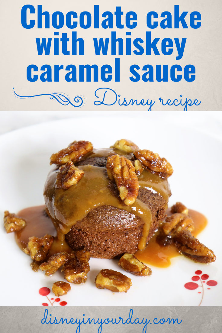 Flower and Garden chocolate cake with whiskey caramel sauce - Disney in your Day