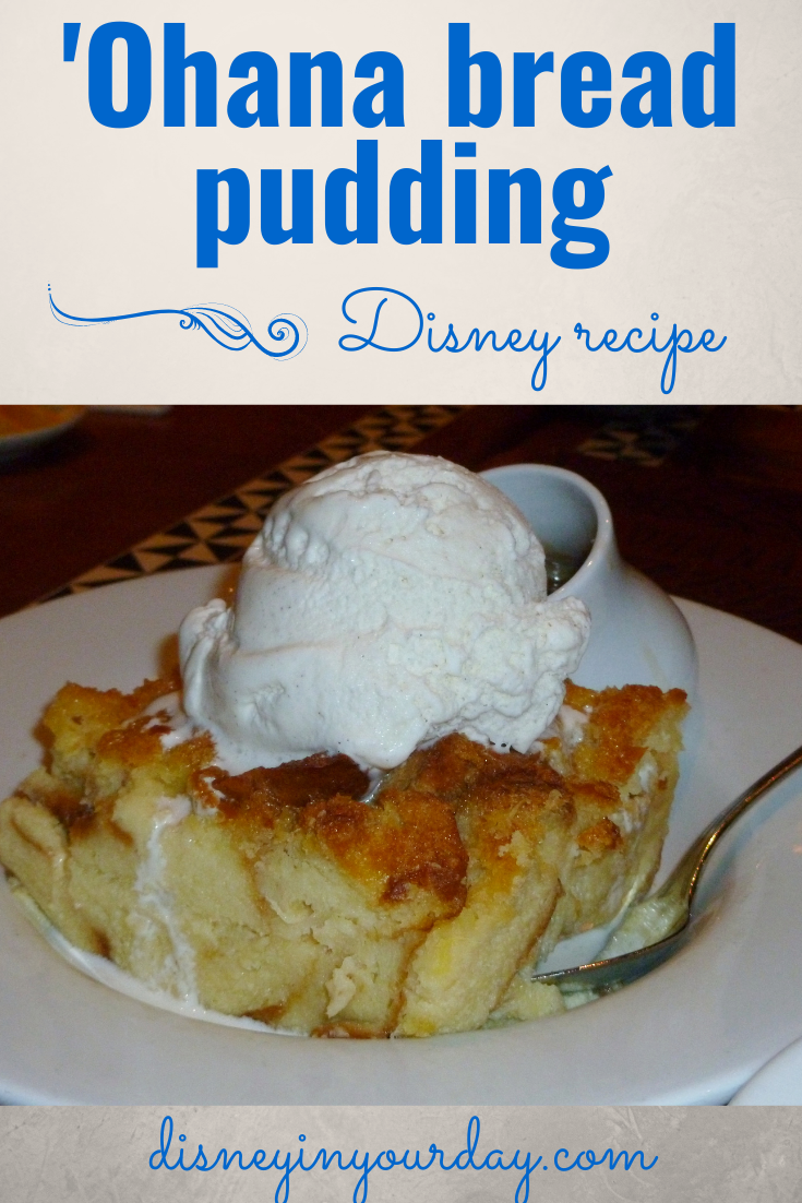 Ohana bread pudding recipe - Disney in your Day