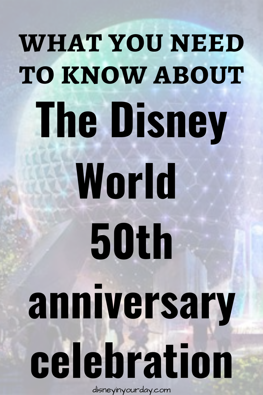 Disney World 50th anniversary celebration - Disney in your Day