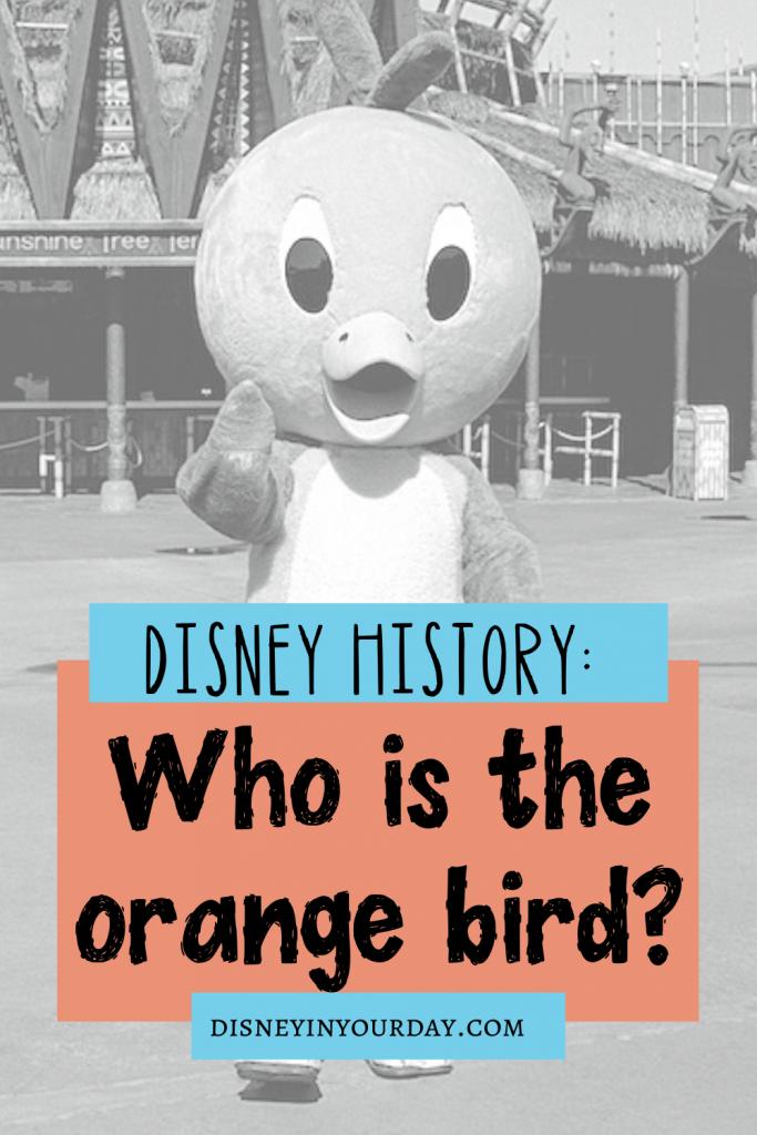Disney's orange bird - Disney in your Day