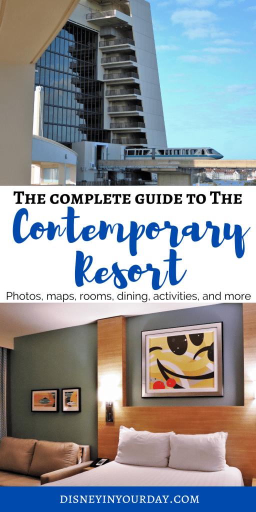 Disney's Contemporary resort - Disney in your Day