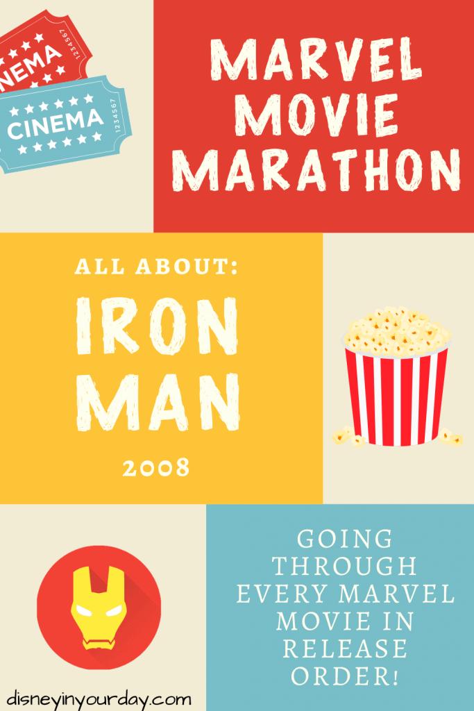 Marvel movie marathon Iron Man - Disney in your Day