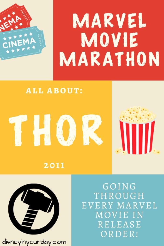 Marvel Movie Marathon: Thor - Disney in your Day