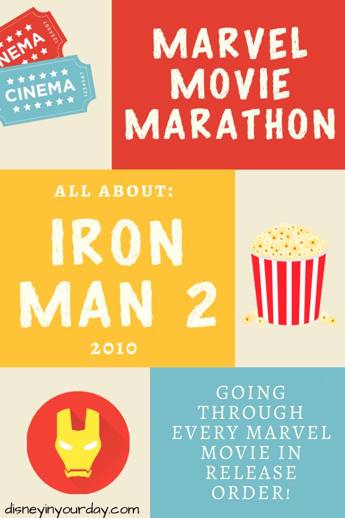 Marvel Movie marathon Iron Man 2 - Disney in your Day